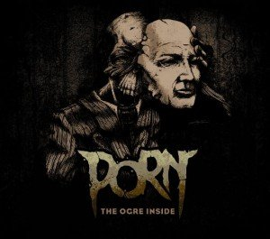 Porn-The-Ogre-Inside-album-artwork