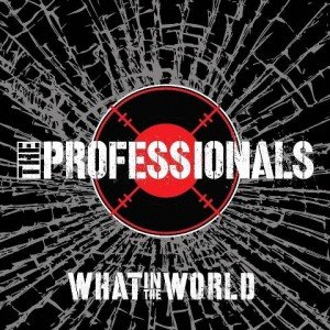 The-Professionals-What-in-the-World-album-artwork