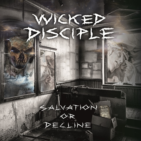 Wicked-Disciple-Salvation-Or-Decline-album-artwork