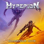 Hyperion – Dangerous Days