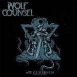 Wolf Counsel – Age of Madness Reign of Chaos