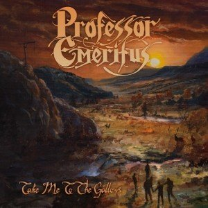 professor-emeritus-take-me-to-the-gallows-album-artwork
