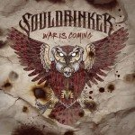 SOULDRINKER – War is Coming
