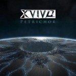X-Vivo – Petrichor