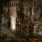 Dropzone – Rape Killing Murder