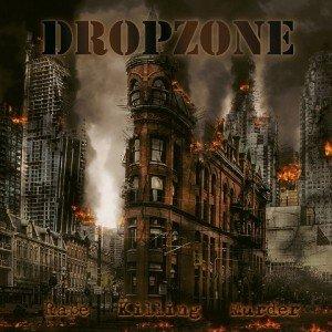 DROPZONE-Rape-Killing-Murder-album-artwork