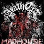 Death Trip – Madhouse