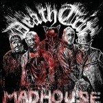 Death Trip – Madhouse