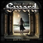 Don´t Drop The Sword – Path To Eternity