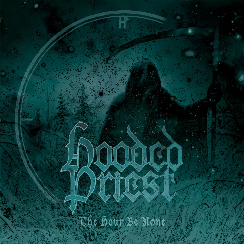 hooded-priest-the-hour-be-none-album-artwork