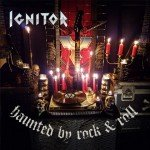 Ignitor – Haunted By Rock & Roll