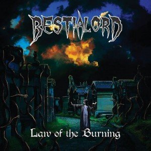 bestialord-law-of-the-burning-album-artwork