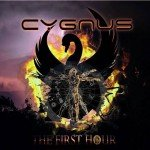 Cygnus – The First Hour