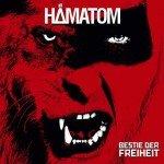 Hämatom – Bestie Der Freiheit