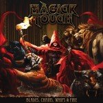 Magick Touch – Blades, Chains, Whips & Fire