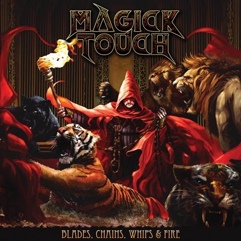 magick-touch-blades-chains-whips-fire-album-artwork