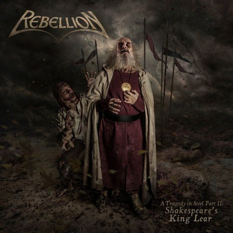 rebellion-A-Tragedy-In-Steel-Part-II-Shakespeares-King-album-artwork