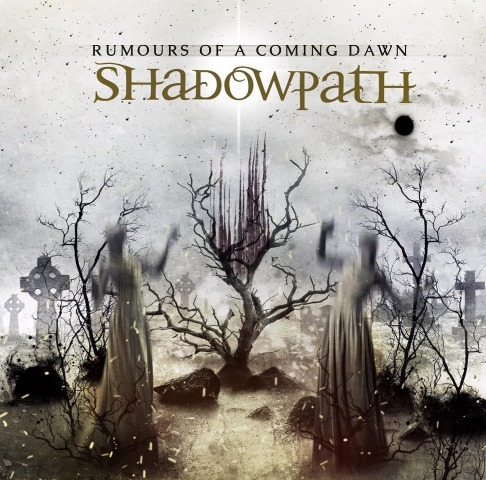 shadowpath-rumours-of-a-coming-dawn-album-artwork