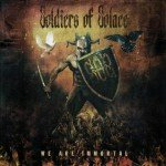 SOLDIERS OF SOLACE – WE ARE IMMORTAL