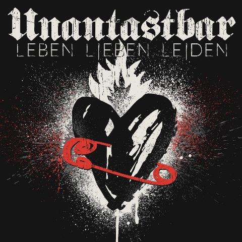unantastbar-leben-lieben-leiden-album-artwork