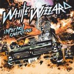 White Wizzard – Infernal Overdrive