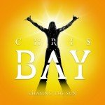 CHRIS BAY – Chasing The Sun
