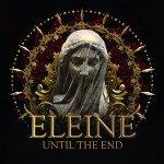 Eleine – Until The End