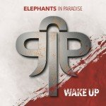 Elephants in Paradise – Wake Up