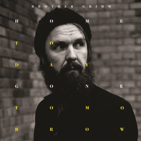 brother-grimm-home-today-gone-tomorrow-album-artwork
