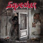 Squealer – Behind Closed Doors