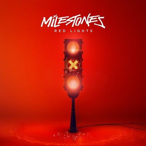 milestones-red-lights-album-artwork