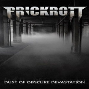 prickrott-dust-of-obscure-devastation-album-artwork