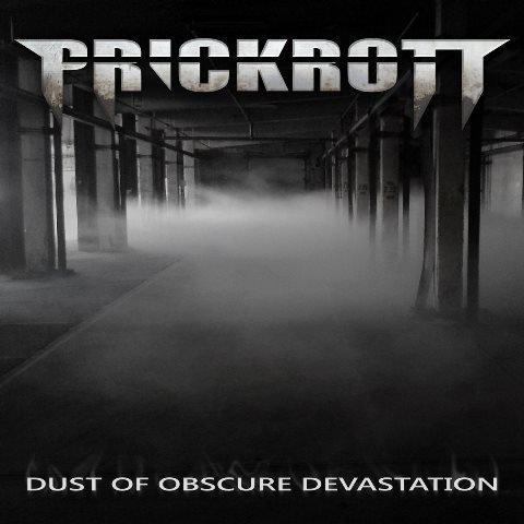 prickrott-dust-of-obscure-devastation-album-artwork
