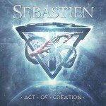 Sebastien – Act Of Creation