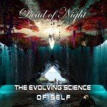 DEAD OF NIGHT – THE EVOLVING SIENCE OF SELF