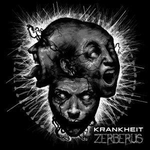 krankheit-zerberus-album-artwork