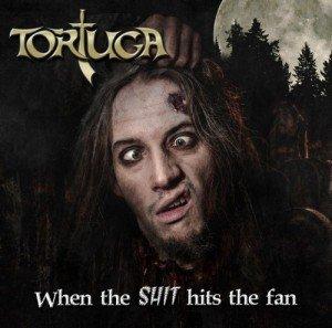 tortuga-when-the-shit-hits-the-fan-album-artwork