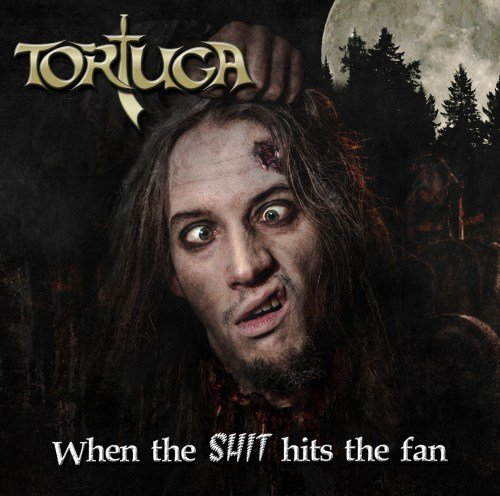 tortuga-when-the-shit-hits-the-fan-album-artwork
