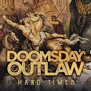 doomsday-outlaw-hard-times-cover-artwork