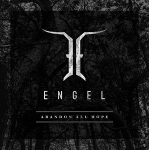 engel-abandon-all-hope-album-artwork