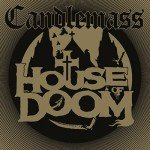 Candlemass – House of Doom (EP)