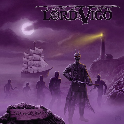 lord-vigo-six-must-die-album-cover