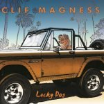 CLIF MAGNESS – Lucky Dog