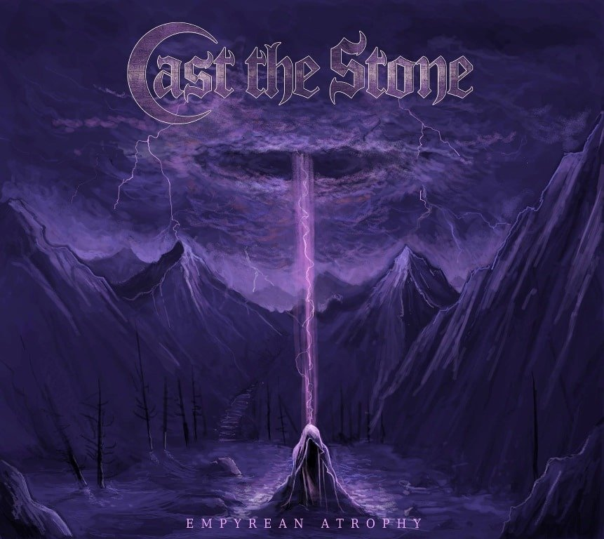 CAST-THE-STONE-Empyrean-Atrophy-album-cover