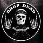 DROP DEAD – Mayhem Inc