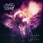 Ratbreed – Evoke The Blaze