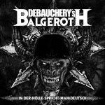 Debauchery vs. Balgeroth – In der Hölle spricht man Deutsch