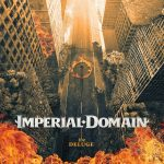 IMPERIAL DOMAIN – THE DELUGE