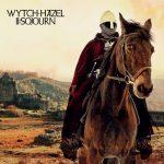 Wytch Hazel – II: Sojourn