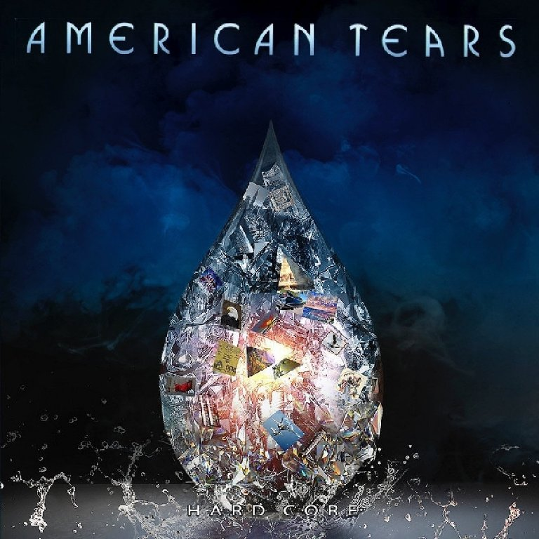 AMERICAN-TEARS-Hard-Core-album-cover